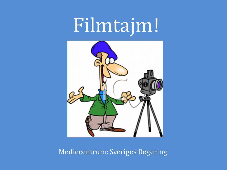 Filmtajm ! Mediecentrum: Sveriges Regering