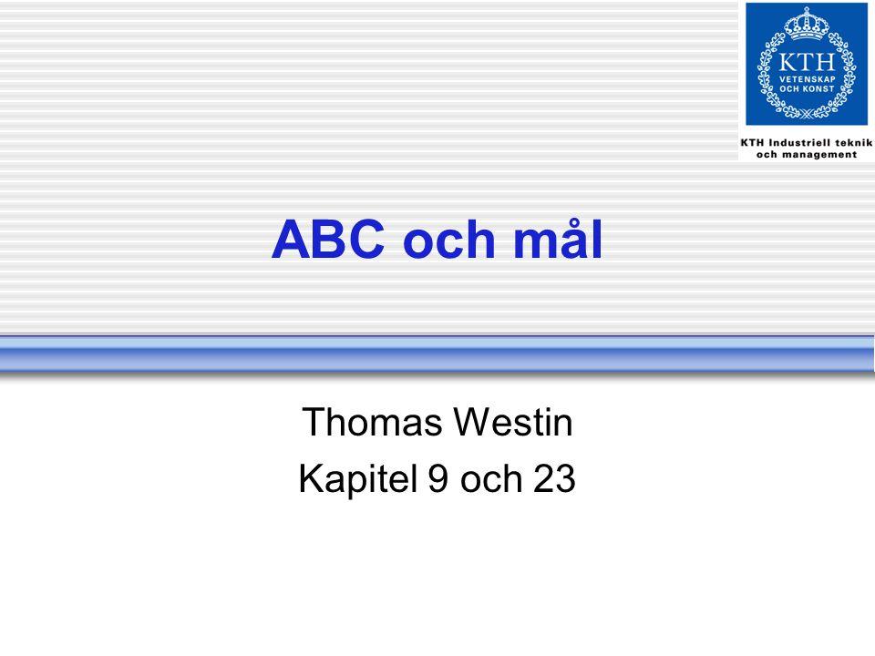 ABC och mål Thomas Westin Kapitel 9 och 23
