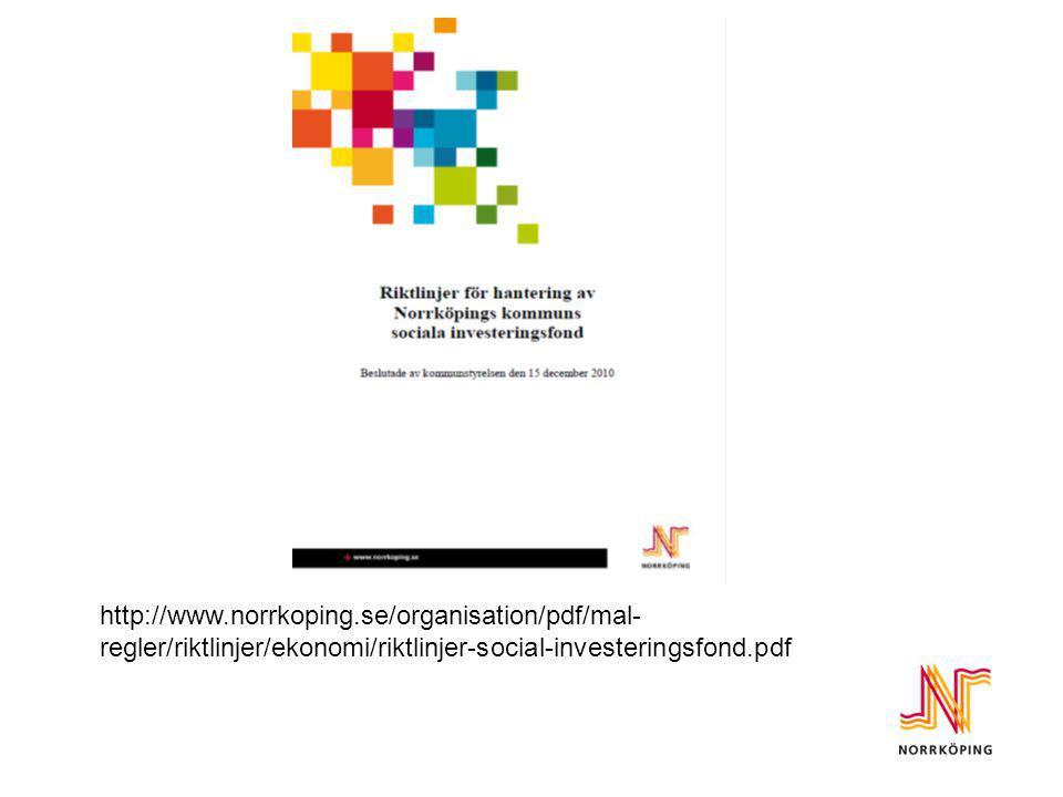 http://www.norrkoping.se/organisation/pdf/mal- regler/riktlinjer/ekonomi/riktlinjer-social-investeringsfond.pdf