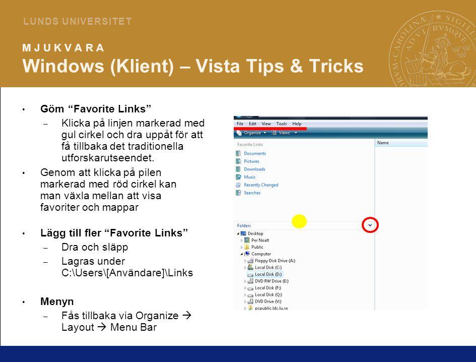 6 L U N D S U N I V E R S I T E T M J U K V A R A Windows (Klient) – Office 2007 Insticksprogram för att läsa Office 2007-filer i Office 2003: http://www.microsoft.com/downloads/details.aspx?FamilyID=941b3470-3ae9-4aee-8f43-c6bb74cd1466 http://support.microsoft.com/kb/924074 http://www.microsoft.com/downloads/details.aspx?FamilyID=941b3470-3ae9-4aee-8f43-c6bb74cd1466 http://support.microsoft.com/kb/924074 2007 Microsoft Office Add-in: Microsoft Save as PDF or XPS http://www.microsoft.com/downloads/details.aspx?FamilyId=4D951911-3E7E-4AE6-B059-A2E79ED87041 http://www.microsoft.com/downloads/details.aspx?FamilyId=4D951911-3E7E-4AE6-B059-A2E79ED87041