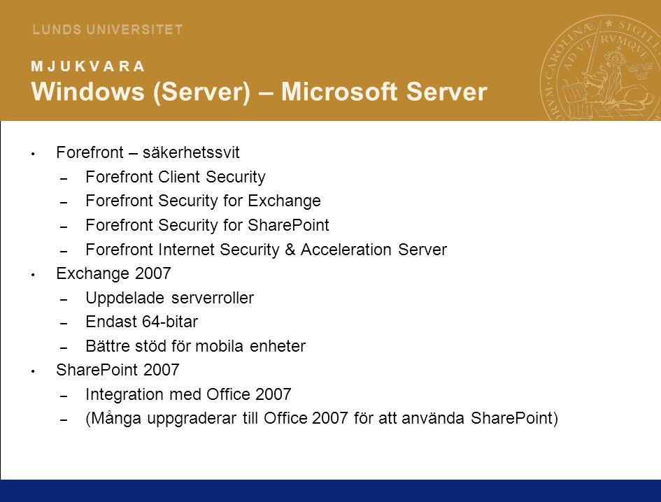 8 L U N D S U N I V E R S I T E T M J U K V A R A Windows (Server) – Windows Server 2008 Windows Longhorn blir Windows Server 2008 Mer komponentbaserad – Lägga till/ta bort roller och features på ett enkel sätt Server Core – endast Command Prompt (inget GUI laddas) Beta 3 finns tillgänglig för nerladdning: http://www.microsoft.com/getbeta3 http://www.microsoft.com/getbeta3 Bra genomgång/recension: http://www.winsupersite.com/reviews/lhs_beta3.asp http://www.winsupersite.com/reviews/lhs_beta3.asp