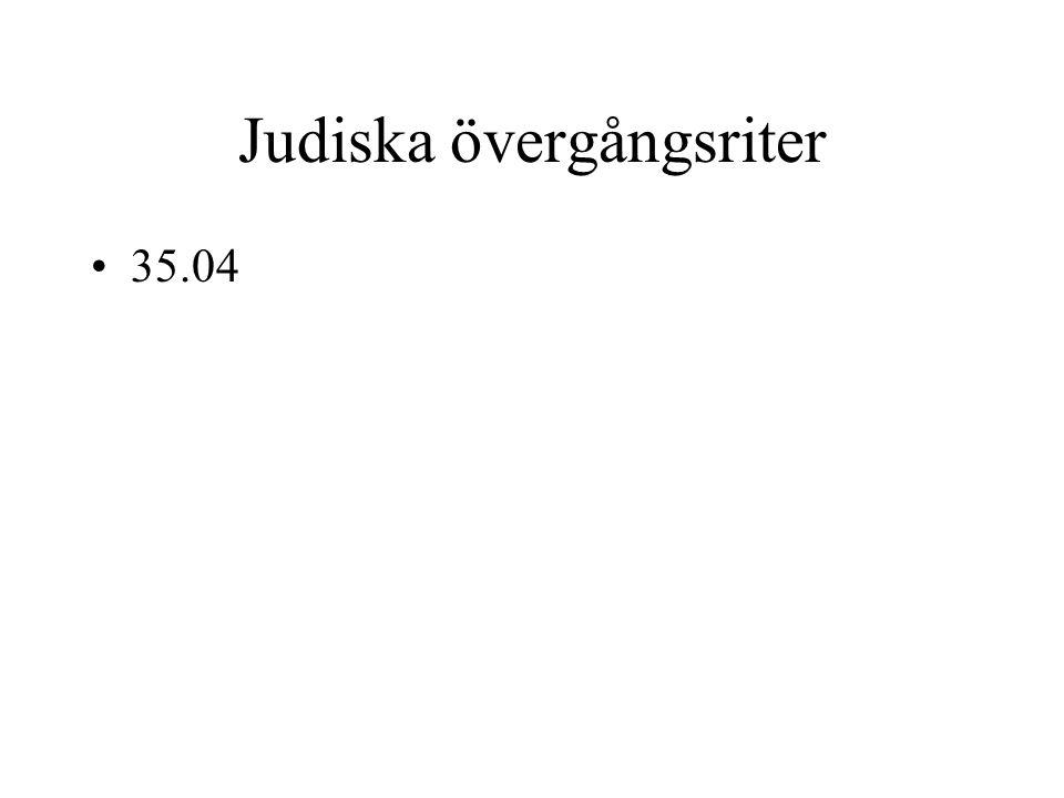 Judiska övergångsriter 35.04