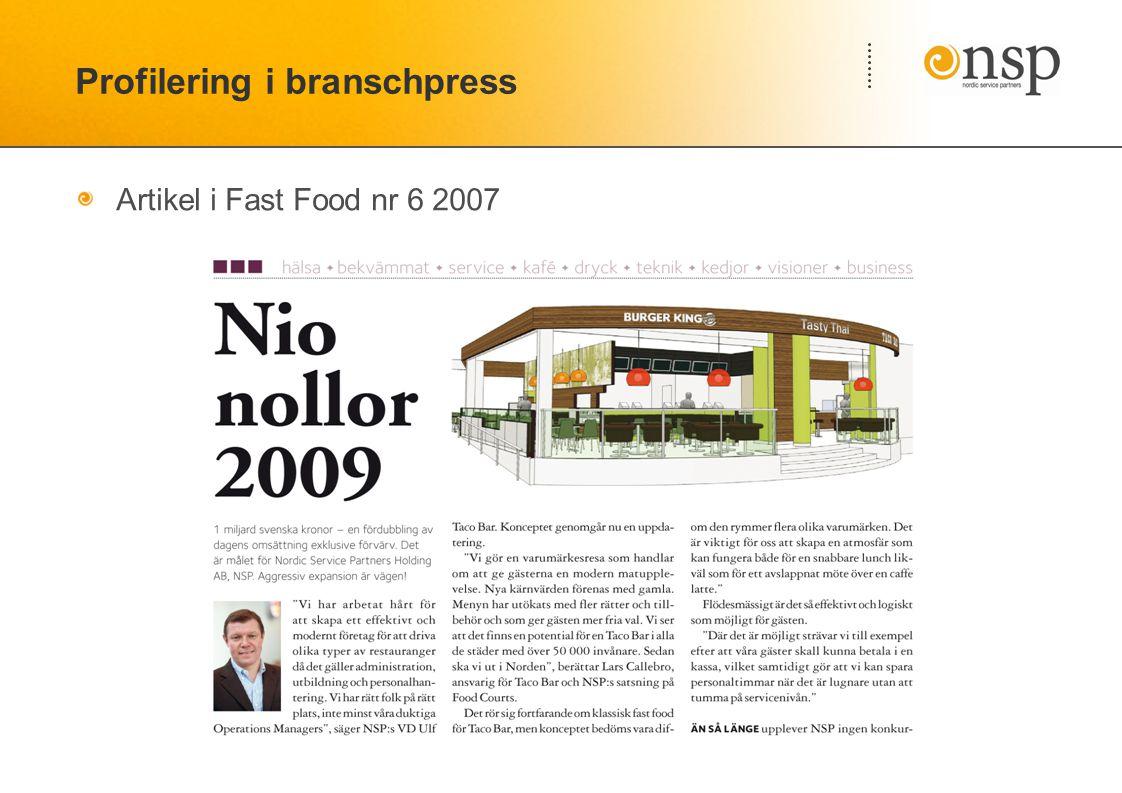 Profilering i branschpress Artikel i Fast Food nr 6 2007