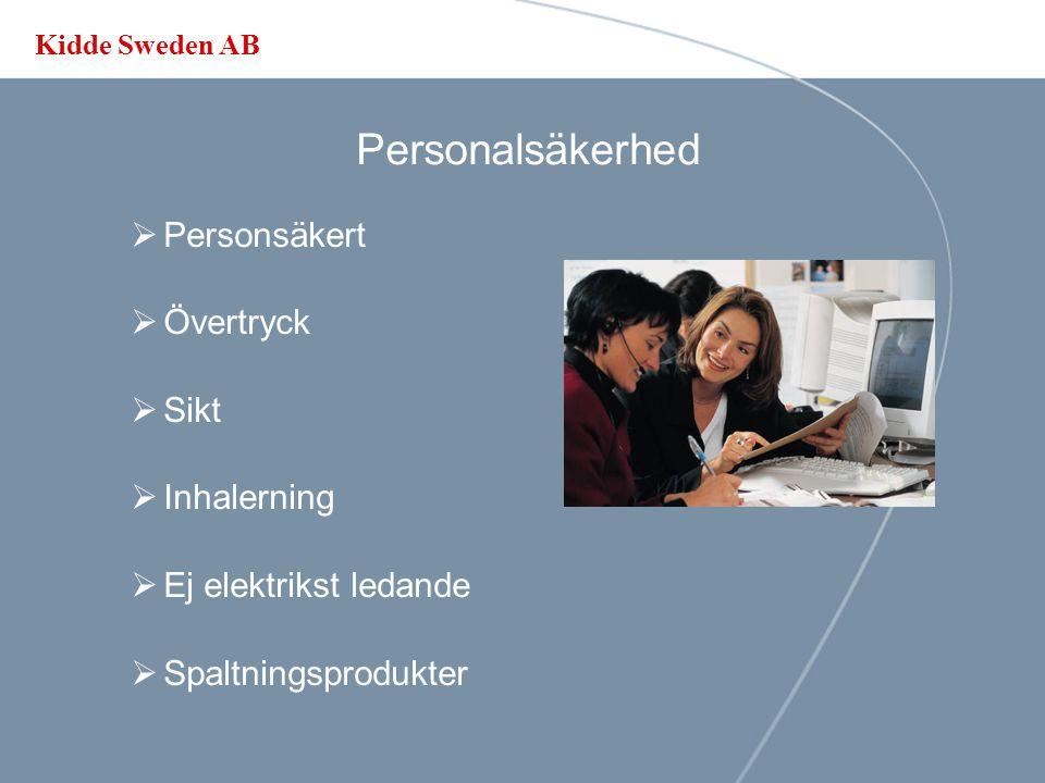 Kidde Sweden AB Installation  Plats / vikt  Rörarbete  Rummets täthet  Återfyllnadskostnad  Släckmedlets tillgänglighet