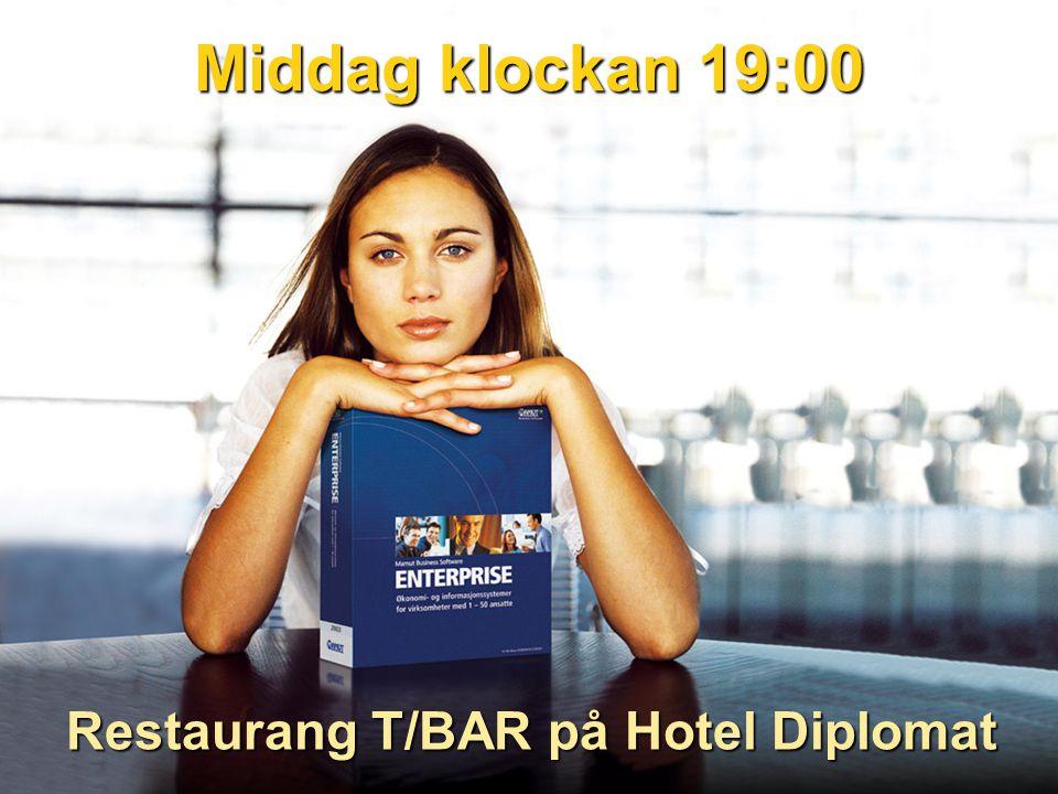 Middag klockan 19:00 Restaurang T/BAR på Hotel Diplomat