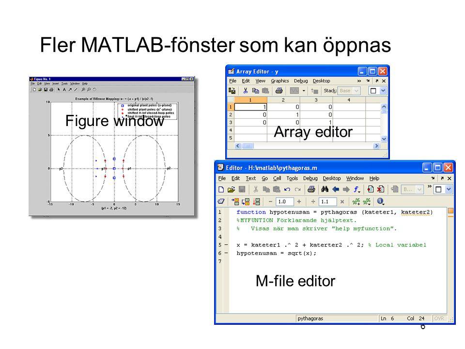 7 Spara Matlab-program i en.m-fil Man vill ofta spara matlabkommandon i en fil av följande skäl: –Man besparar tid av att slippa skriva en sekvens av kommandon om och om igen.