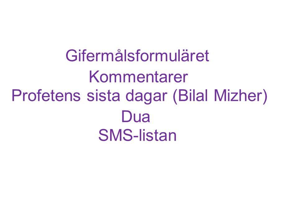 SMS-listan Dua Kommentarer Gifermålsformuläret Profetens sista dagar (Bilal Mizher)
