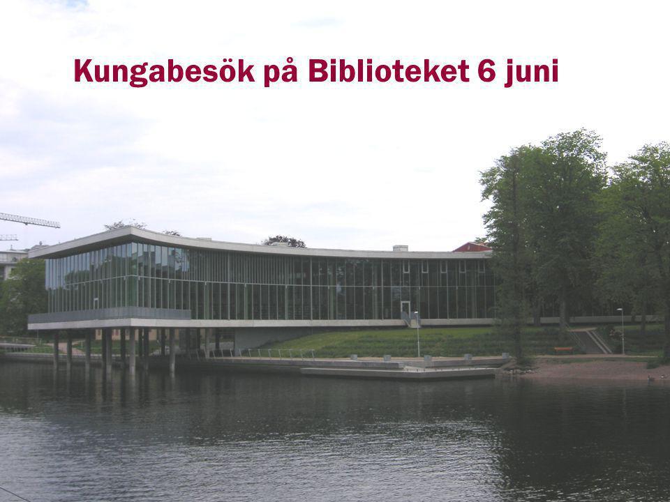 Kungabesök på Biblioteket 6 juni
