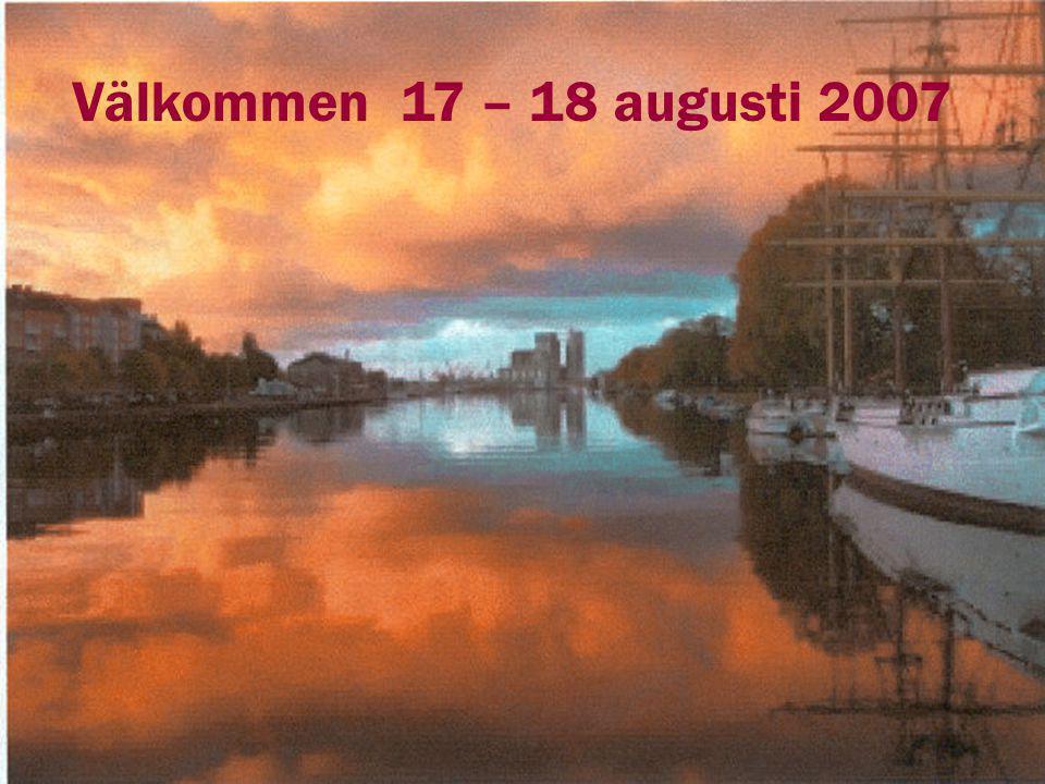 Välkommen 17 – 18 augusti 2007