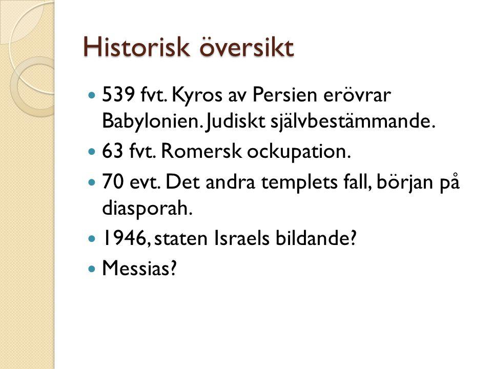 Historisk översikt 539 fvt.Kyros av Persien erövrar Babylonien.