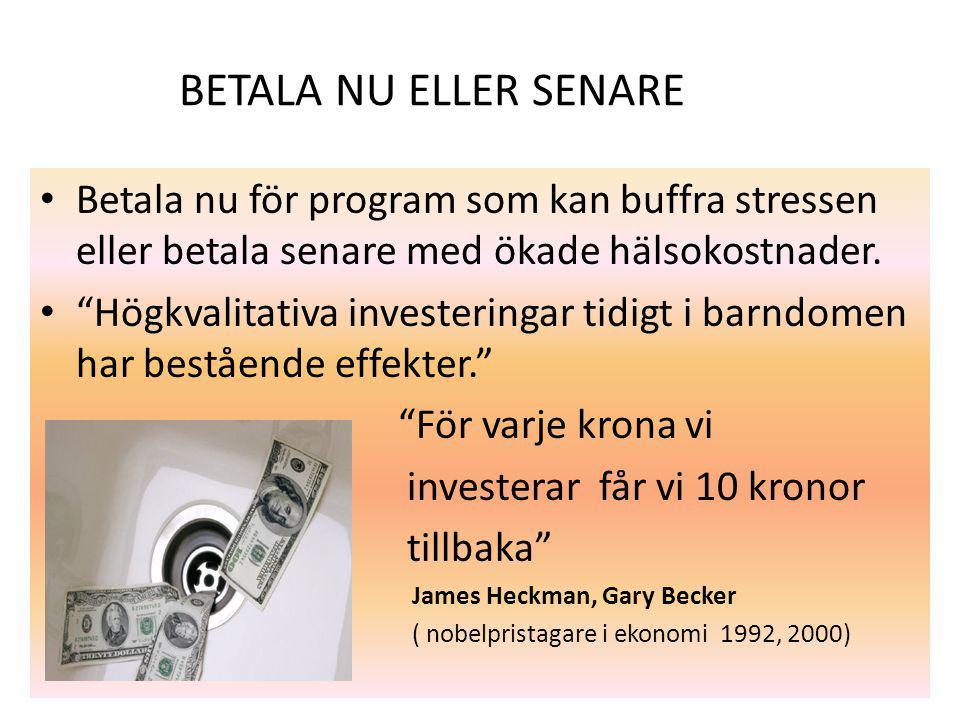 """BETALA NU ELLER SENARE Betala nu för program som kan buffra stressen eller betala senare med ökade hälsokostnader. """"Högkvalitativa investeringar tidig"""