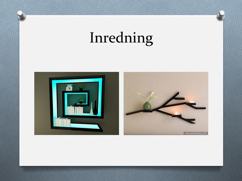Inredning