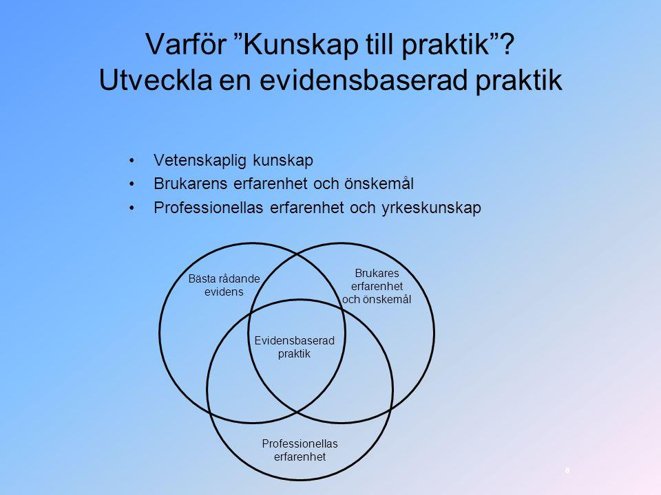 På gång i Skåne 2009 För att underlätta samverkan mellan huvudmännen och för att utveckla den lokala missbruks- och beroendevården kommer följande aktiviteter att genomföras: