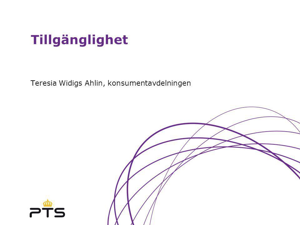 Tillgänglighet Teresia Widigs Ahlin, konsumentavdelningen