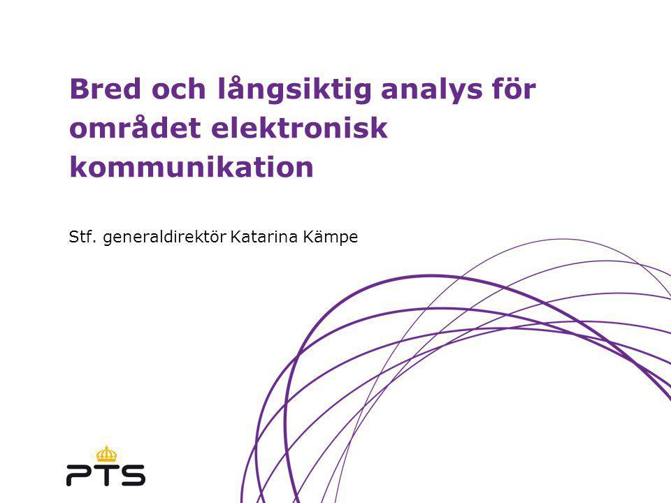 Bred och långsiktig analys för området elektronisk kommunikation Stf.