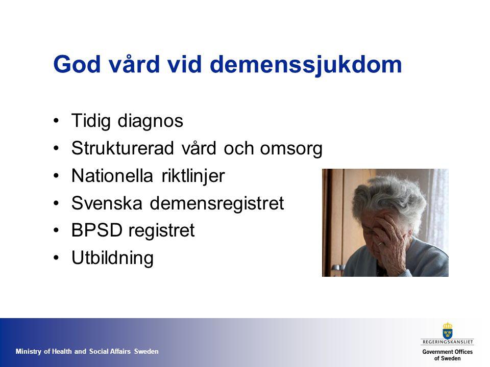 Ministry of Health and Social Affairs Sweden God vård vid demenssjukdom Tidig diagnos Strukturerad vård och omsorg Nationella riktlinjer Svenska demen
