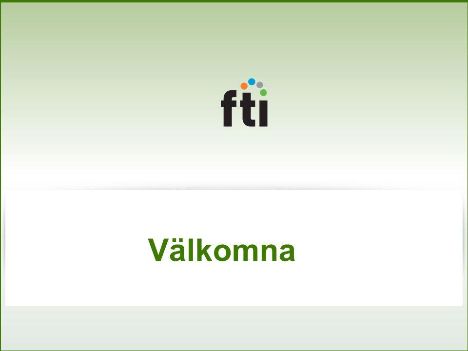 Agenda Vart är FTI på väg.Kent Carlsson Hur skall Leverera jobba.