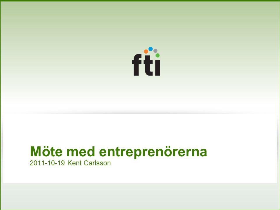 Möte med entreprenörerna 2011-10-19 Kent Carlsson