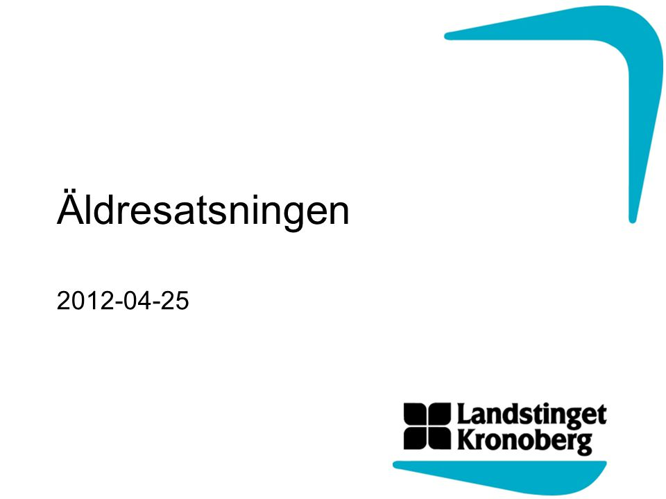 Äldresatsningen 2012-04-25