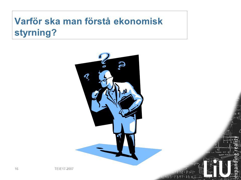 TEIE17-200716 Varför ska man förstå ekonomisk styrning?