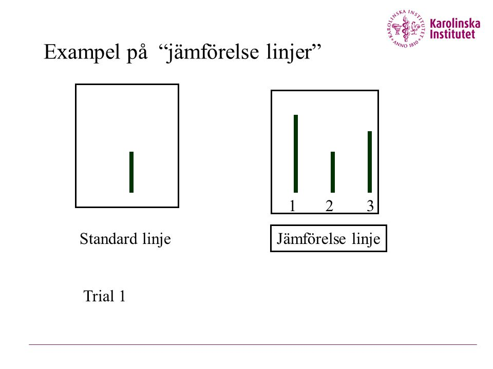 """Exampel på """"jämförelse linjer"""" 1 2 3 Standard linje Jämförelse linje Trial 1"""