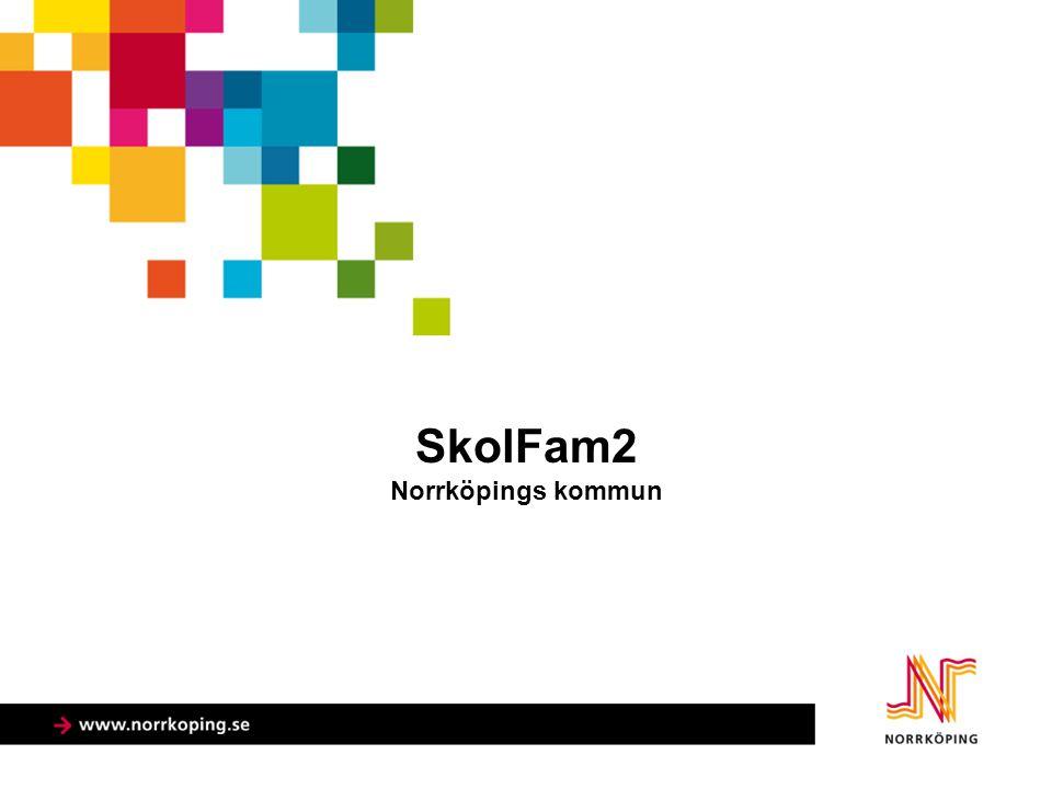 SkolFam2 Norrköpings kommun