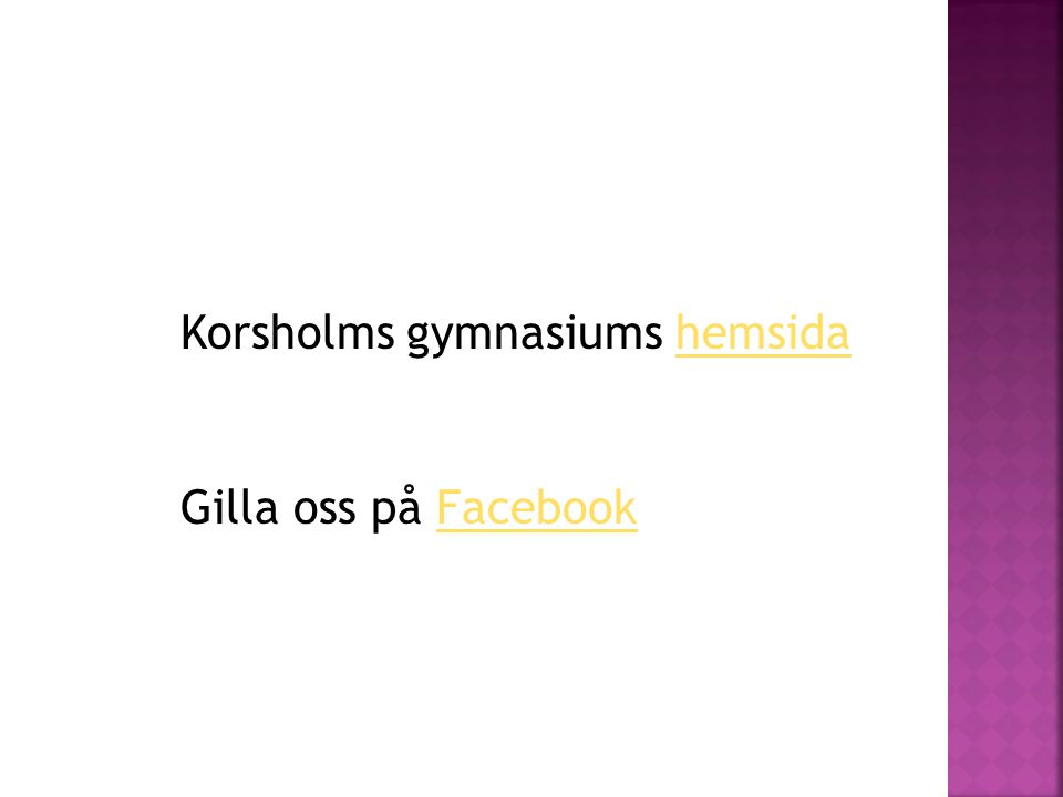 Korsholms gymnasiums hemsidahemsida Gilla oss på FacebookFacebook