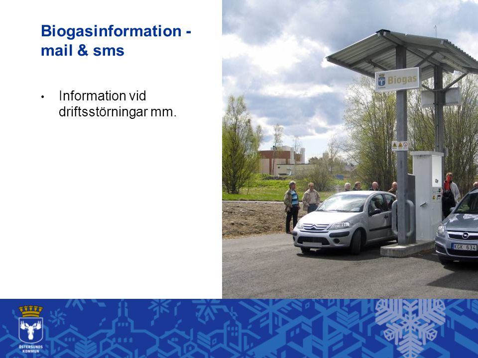 Biogasinformation - mail & sms Information vid driftsstörningar mm.