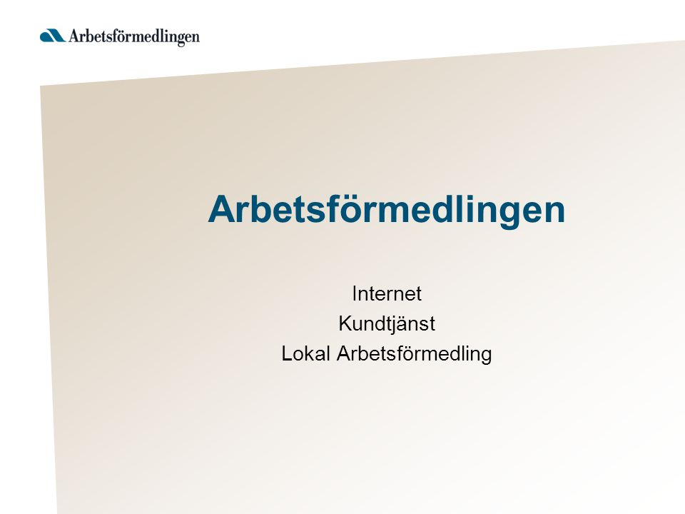 Arbetsförmedlingens Kundmottagning -Ett av Sveriges bästa kundmottagande i DS.