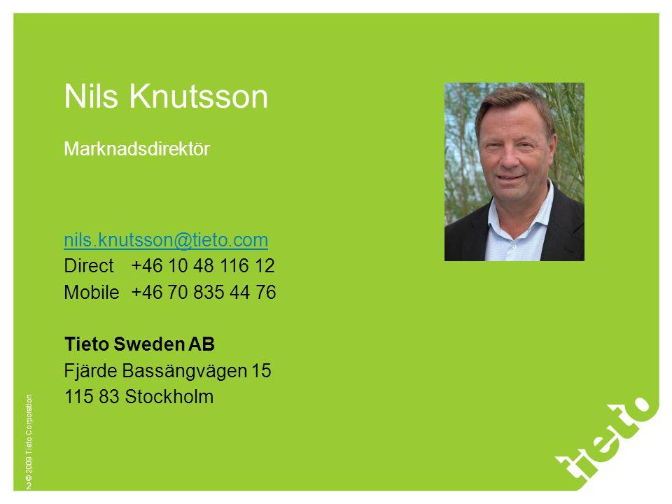 © 2009 Tieto Corporation 2 Marknadsdirektör Nils Knutsson nils.knutsson@tieto.com Direct+46 10 48 116 12 Mobile+46 70 835 44 76 Tieto Sweden AB Fjärde