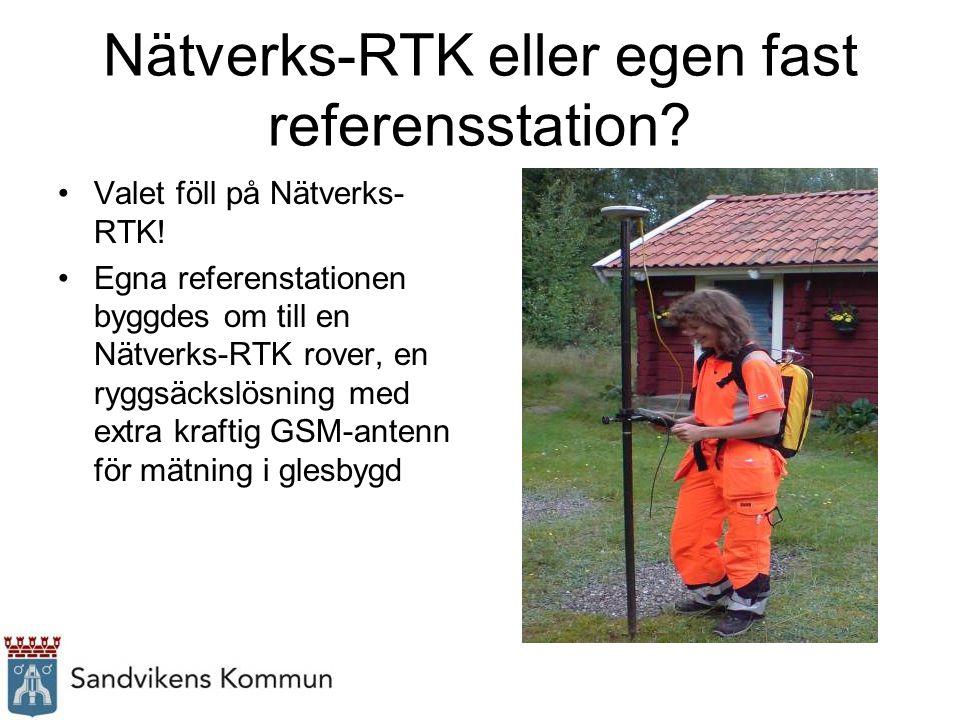 Nätverks-RTK eller egen fast referensstation? Valet föll på Nätverks- RTK! Egna referenstationen byggdes om till en Nätverks-RTK rover, en ryggsäckslö
