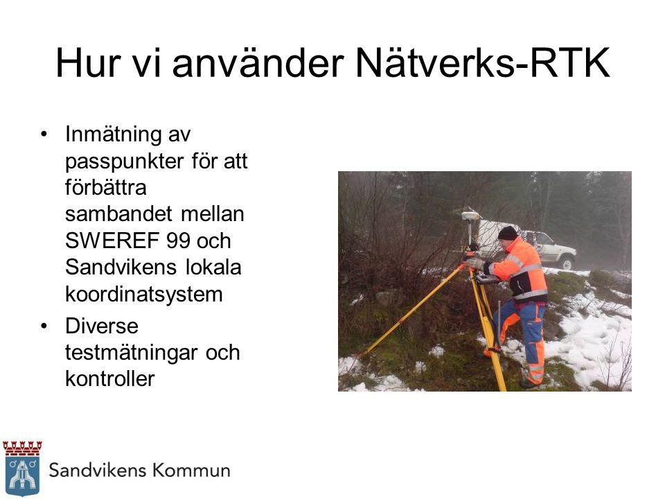 Hur vi använder Nätverks-RTK Inmätning av passpunkter för att förbättra sambandet mellan SWEREF 99 och Sandvikens lokala koordinatsystem Diverse testm