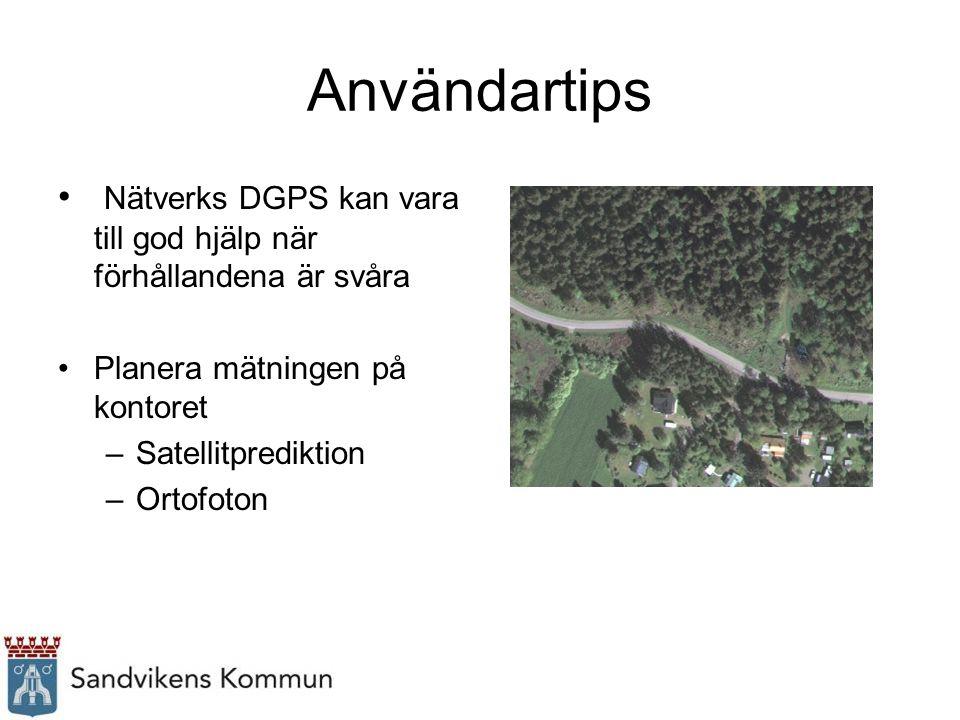 Användartips Nätverks DGPS kan vara till god hjälp när förhållandena är svåra Planera mätningen på kontoret –Satellitprediktion –Ortofoton
