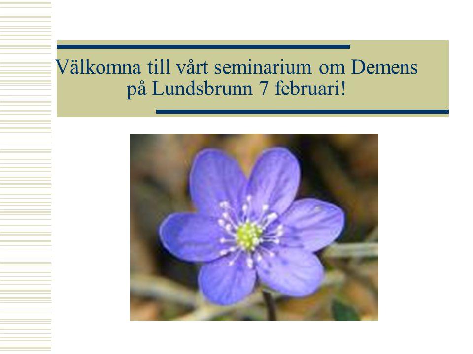 Välkomna till vårt seminarium om Demens på Lundsbrunn 7 februari!