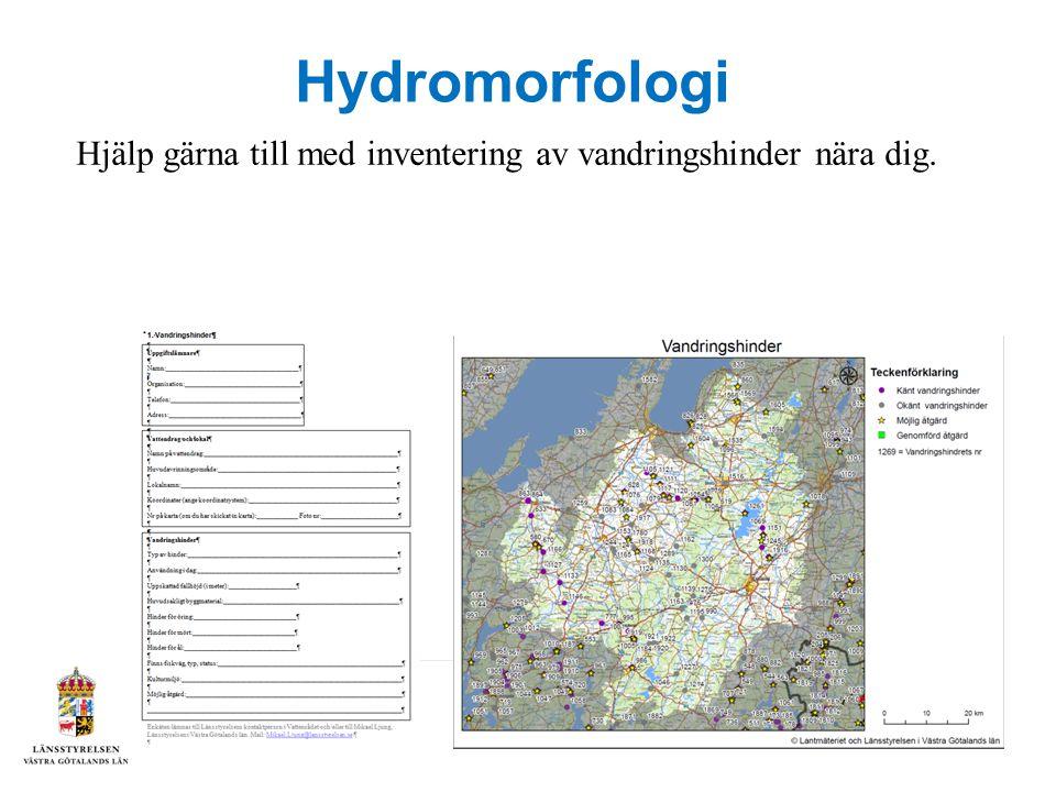 Hydromorfologi Hjälp gärna till med inventering av vandringshinder nära dig.
