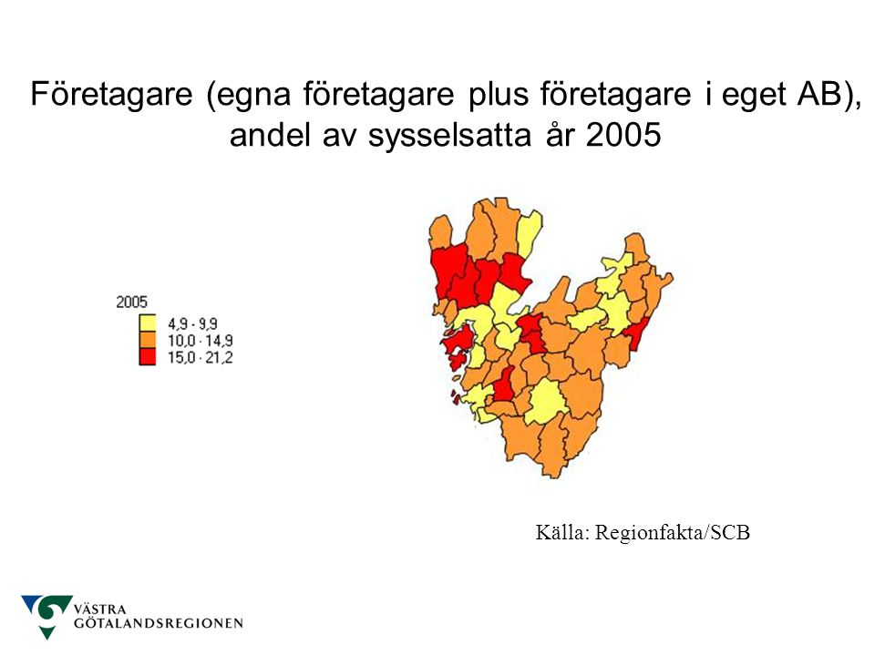 Företagare (egna företagare plus företagare i eget AB), andel av sysselsatta år 2005 Källa: Regionfakta/SCB