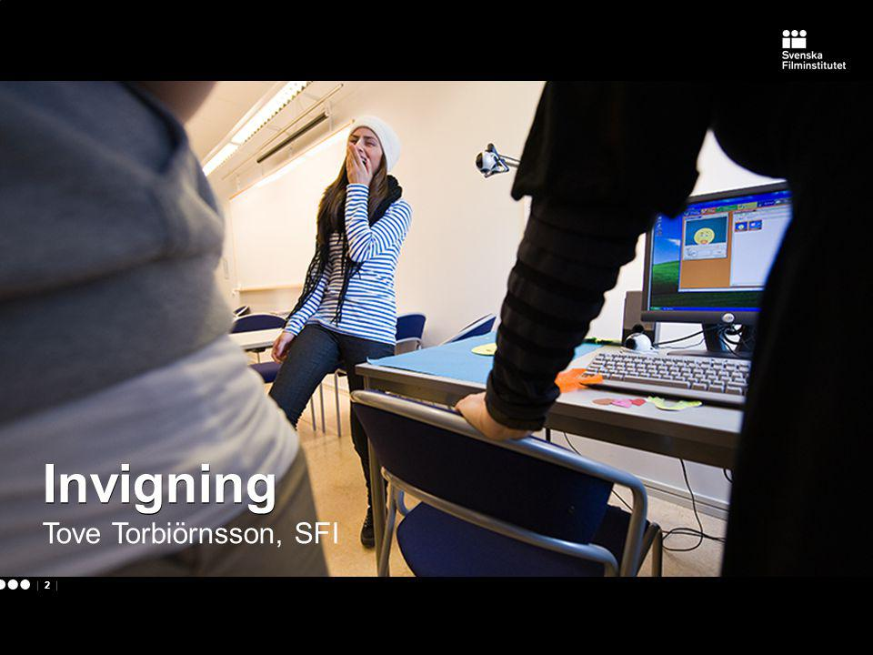 | 2 | Invigning Tove Torbiörnsson, SFI