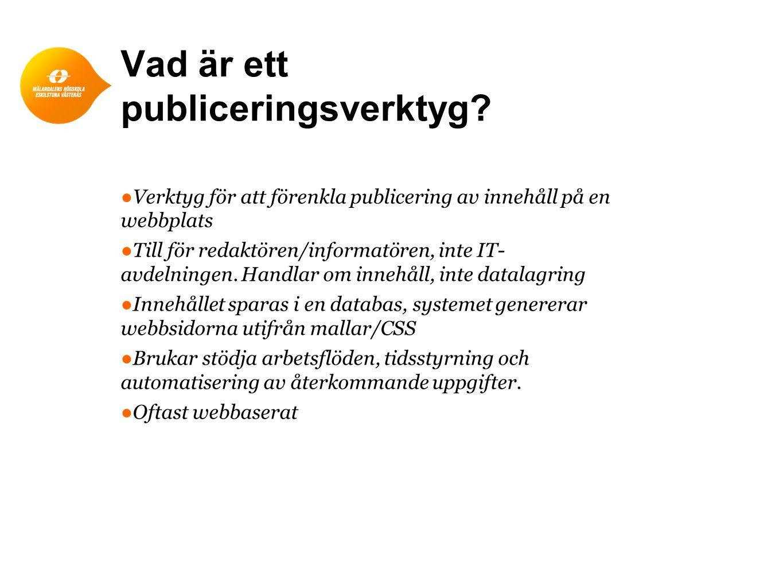 Vad är ett publiceringsverktyg.