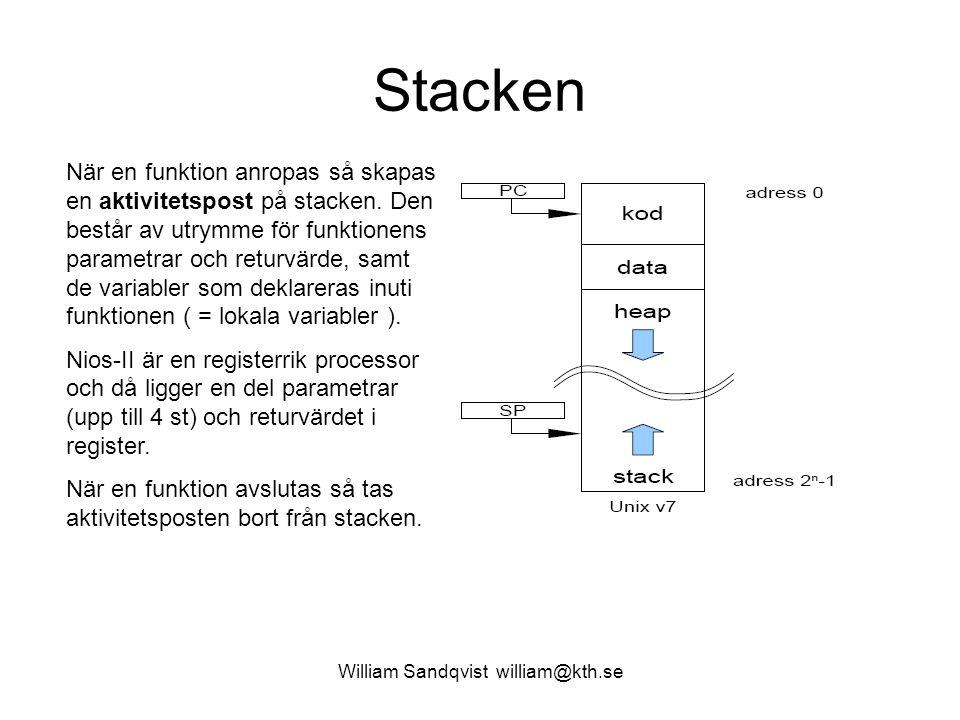William Sandqvist william@kth.se En funktion som genererar data array[] Antag att funktionen funk2() genererar data och lagrar dessa i en lokal array[] på stacken.