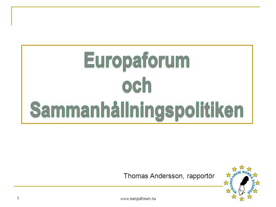 www.europaforum.nu 1 Thomas Andersson, rapportör
