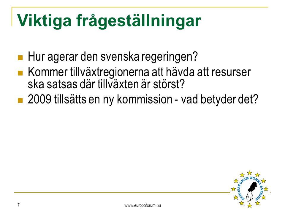 Viktiga frågeställningar Hur agerar den svenska regeringen.