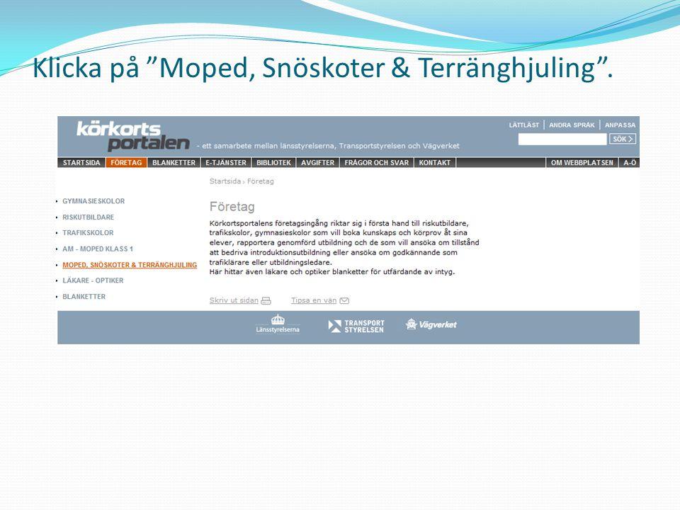 """Klicka på """"Moped, Snöskoter & Terränghjuling""""."""