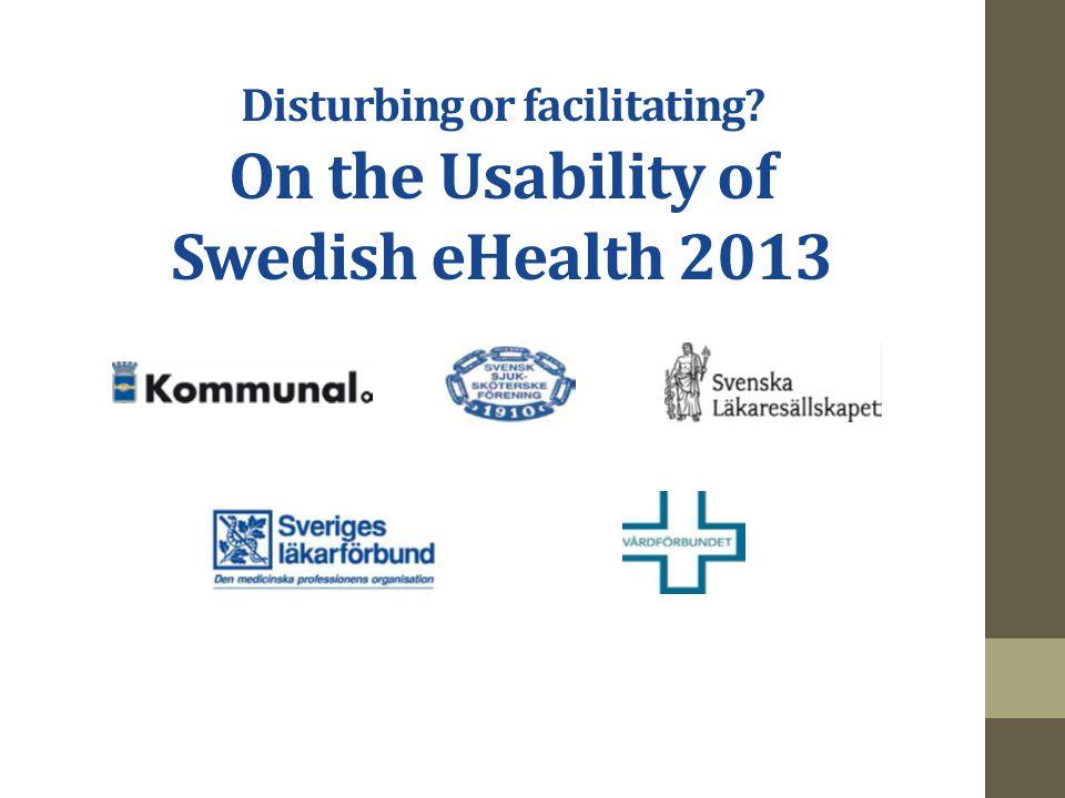 Disturbing or facilitating? On the Usability of Swedish eHealth 2013