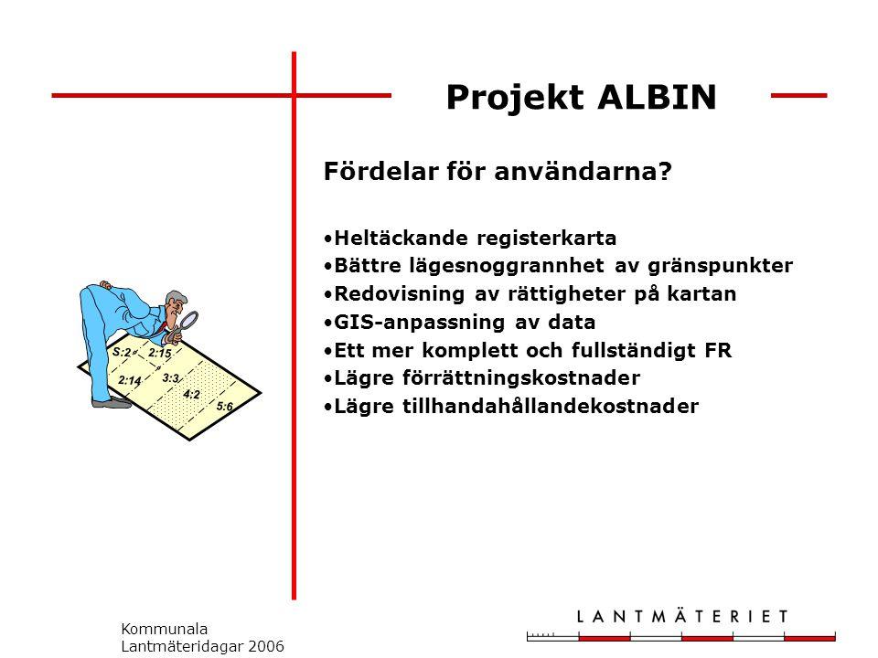 Projekt ALBIN Fördelar för användarna.