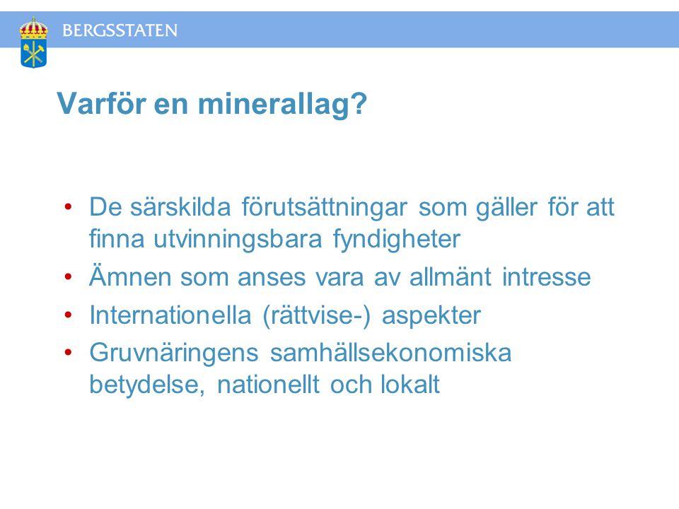 Varför en minerallag.