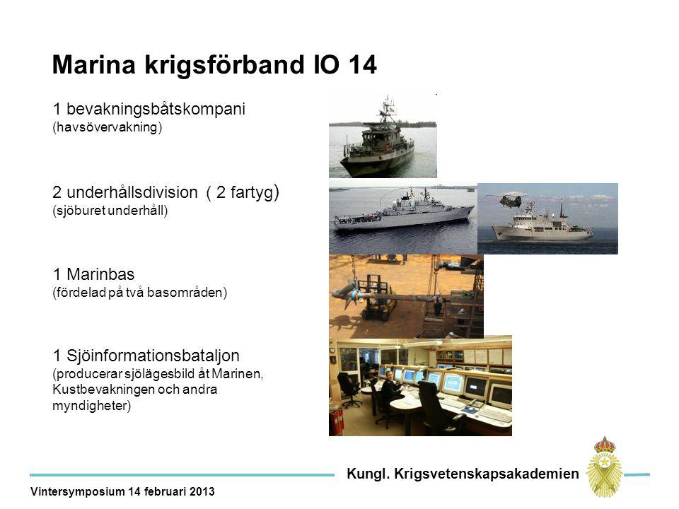 1 bevakningsbåtskompani (havsövervakning) 2 underhållsdivision ( 2 fartyg ) (sjöburet underhåll) 1 Marinbas (fördelad på två basområden) 1 Sjöinformationsbataljon (producerar sjölägesbild åt Marinen, Kustbevakningen och andra myndigheter) Marina krigsförband IO 14 Kungl.