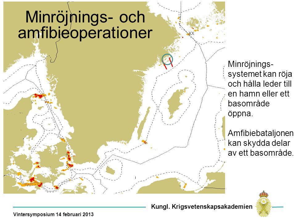 Kor XX Minröjnings- och amfibieoperationer Minröjnings- systemet kan röja och hålla leder till en hamn eller ett basområde öppna.