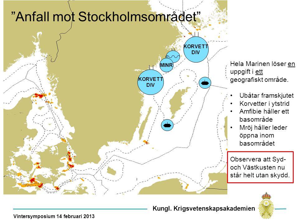 Kor Anfall mot Stockholmsområdet Hela Marinen löser en uppgift i ett geografiskt område.