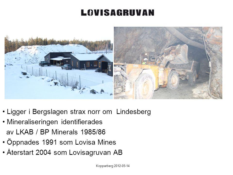 Kopparberg 2012-05-14 Ligger i Bergslagen strax norr om Lindesberg Mineraliseringen identifierades av LKAB / BP Minerals 1985/86 Öppnades 1991 som Lovisa Mines Återstart 2004 som Lovisagruvan AB