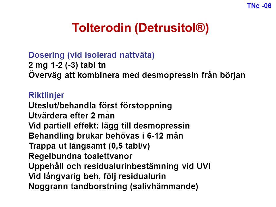 Dosering (vid isolerad nattväta) 2 mg 1-2 (-3) tabl tn Överväg att kombinera med desmopressin från början Riktlinjer Uteslut/behandla först förstoppni